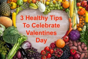 Valentines Healthy Tips